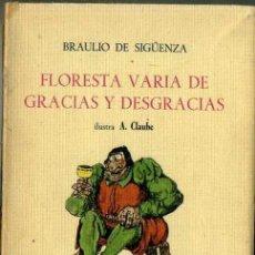 Libros de segunda mano: BRAULIO DE SIGÜENZA : FLORESTA VARIA DE GRACIAS Y DESGRACIAS (MARTE, 1967). Lote 35554691