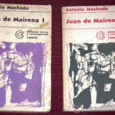 Libros de segunda mano: JUAN DE MAIRENA 2T POR ANTONIO MACHADO DE ED. LOSADA EN BUENOS AIRES 1973 5ª EDICIÓN. Lote 35597201