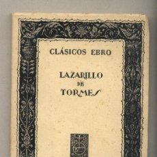 Libros de segunda mano: LAZARILLO DE TORMES. CLÁSICOS EBRO. SÉPTIMA EDICIÓN. ILUSTRADA POR E. RAMOS.. Lote 35903412