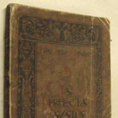 Libros de segunda mano - LA PERFECTA CASADA - FRAY LUIS DE LEON - 36032817