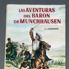 Libros de segunda mano: LAS AVENTURAS DEL BARÓN DE MUNCHHAUSEN. ILUSTRADO POR MANUEL BARBATO. EDICIONES PAULINAS, 1963.. Lote 36147145