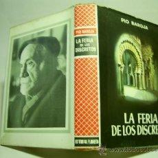 Libros de segunda mano: LA FERIA DE LOS DISCRETOS. PÍO BAROJA. Lote 36400250