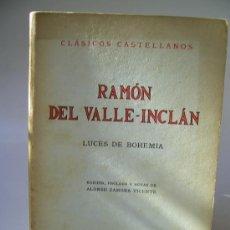 Libros de segunda mano: LUCES DE BOHEMIA. RAMÓN DEL VALLE-INCLÁN. Lote 36400969