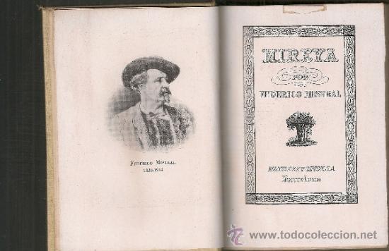 MIREYA / F. MISTRAL. BCN : MONTANER Y SIMON, 1941. 13X9 CM. 339 P. BIB. SELECCION (Libros de Segunda Mano (posteriores a 1936) - Literatura - Narrativa - Clásicos)