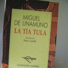 Libros de segunda mano: LA TIA TULA, MIGUEL DE UNAMUNO. Lote 36533434
