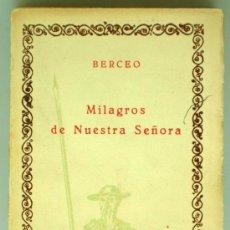 Libros de segunda mano: MILAGROS NUESTRA SEÑORA BERCEO CIEN MEJORES OBRAS LITERATURA ESPAÑOLA COMPAÑÍA IBEROAMERICANA Nº 76. Lote 36554027