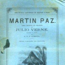 Libros de segunda mano: JULIO VERNE : MARTÍN PAZ (GASPAR, 1876). Lote 43157209