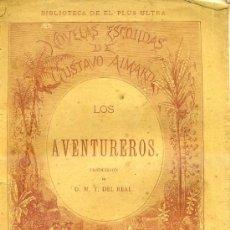 Libros de segunda mano: G. AIMARD : LOS AVENTUREROS (TASSO, 1876) . Lote 36875009