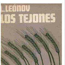 Libros de segunda mano: LEONOV - LOS TEJONES - REVOLUCION RUSA - BOLCHEVIQUES - LENIN - NUEVO DE LIBRERIA. Lote 36939530