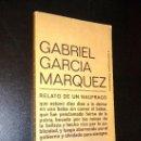 Libros de segunda mano: RELATO DE UN NAUFRAGO GARCÍA MARQUEZ GABRIEL. Lote 37134800