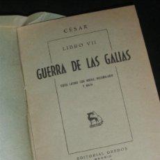 Libros de segunda mano: CESAR, GUERRA DE LAS GALIAS, LIBRO VII. EDITORIAL GREDOS 1947. TEXTO LATINO.. Lote 37280327