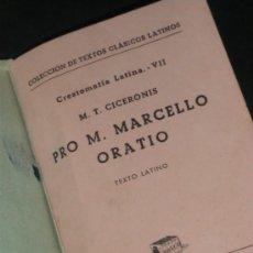Libros de segunda mano: TEXTOS CLASICOS LATINOS, CRESTOMATIA LATINA VII. M.T. CICERONIS. TEXTO LATINO, BOSCH.. Lote 37280451