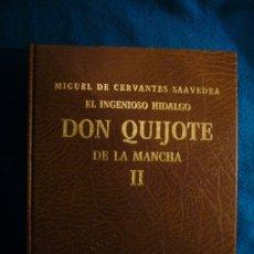 Libros de segunda mano: CERVANTES: - EL INGENIOSO HIDALGO DON QUIJOTE DE LA MANCHA - (TOMO II) (EDICION FACSIMILAR, 1982). Lote 37376923
