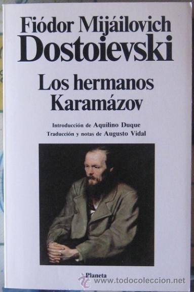 LOS HERMANOS KARAMAZOV. FIODOR DOSTOIEVSKI 1988 (Libros de Segunda Mano (posteriores a 1936) - Literatura - Narrativa - Clásicos)