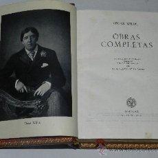 Libros de segunda mano: (M) OSCAR WILDE - OBRAS COMPLETAS, POR JULIO GOMEZ DE LA SERNA , EDT AGUILAR , MADRID 1958, LUJO. Lote 37652970