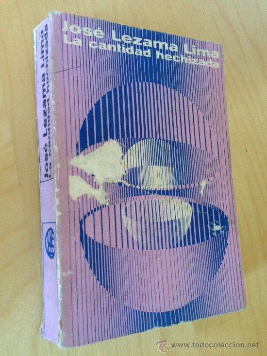 LA CANTIDAD HECHIZADA. JOSE LEZAMA LIMA. 1970. 1ª ED. (Libros de Segunda Mano (posteriores a 1936) - Literatura - Narrativa - Clásicos)
