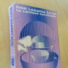 Libros de segunda mano: LA CANTIDAD HECHIZADA. JOSE LEZAMA LIMA. 1970. 1ª ED.. Lote 38121510