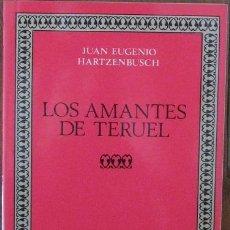 Libros de segunda mano: LOS AMANTES DE TERUEL. JUAN EUGENIO HARTZENBUSCH 1990 (CASTALIA). Lote 38474700