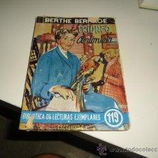Libros de segunda mano: G-57 LIBRO EL TRIUNFO DE ANTONIETA. BERTHE BERNAGE. BIBLIOTECA DE LECTURAS EJEMPLARES Nº 119. Lote 38572775