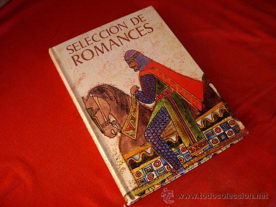 SELECCION DE ROMANCES - EVEREST 1974 - (Libros de Segunda Mano (posteriores a 1936) - Literatura - Narrativa - Clásicos)