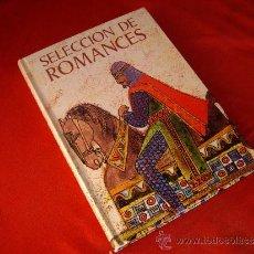 Libros de segunda mano: SELECCION DE ROMANCES - EVEREST 1974 -. Lote 38638199