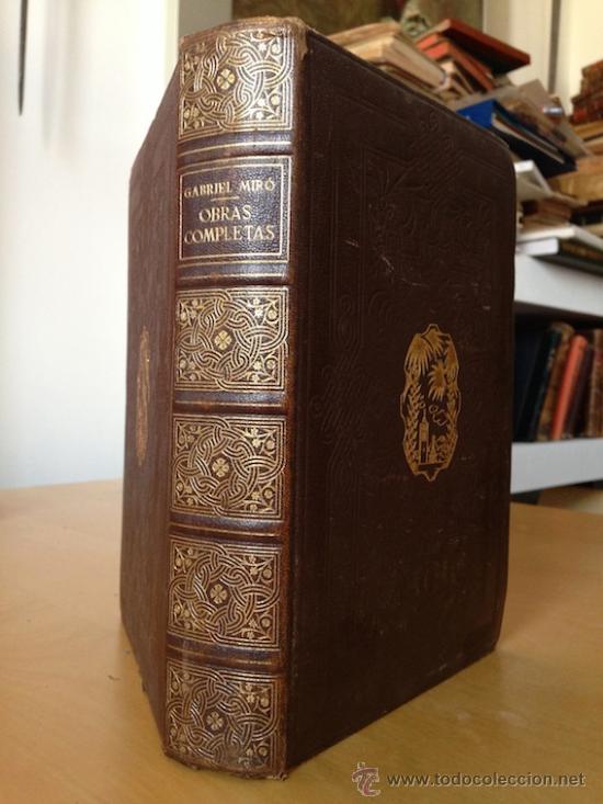 OBRAS COMPLETAS. GABRIEL MIRO. 1853. BIBLIOTECA NUEVA. (Libros de Segunda Mano (posteriores a 1936) - Literatura - Narrativa - Clásicos)