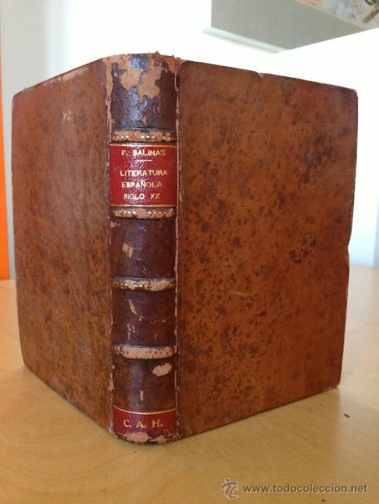 1941.- LITERATURA ESPAÑOLA SIGLO XX. PEDRO SALINAS (Libros de Segunda Mano (posteriores a 1936) - Literatura - Narrativa - Clásicos)