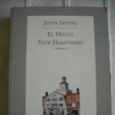 Libros de segunda mano: EL HOTEL NEW HAMPSHIRE- JOHN IRVING, ED. TUSQUETS. Lote 38842228