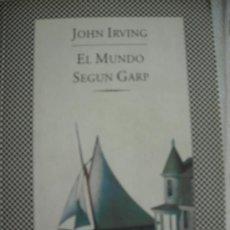 Libros de segunda mano: EL MUNDO SEGUN GARP - JOHN IRVING. ED. TUSQUETS. Lote 38842279