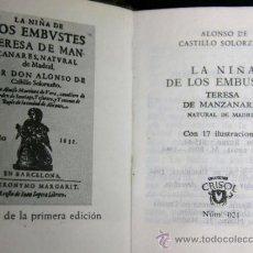 Libros de segunda mano: CRISOLÍN ALONSO DE CASTILLO SOLORZANO LA NIÑA DE LOS EMBUSTES AGUILAR, COLECCIÓN CRISOL Nº 21 1964. Lote 38970387