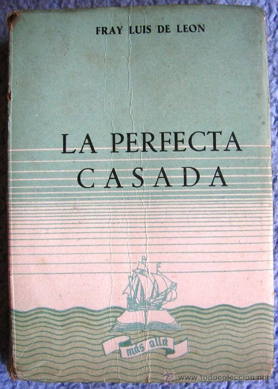 La perfecta casada fray luis de leon colecc comprar libros cl sicos en todocoleccion - La perfecta casada ...