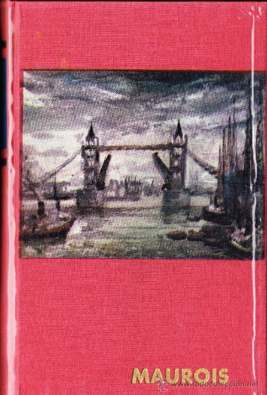 OBRAS DE ANDRÉ MAUROIS ·· EL CIRCULO DE FAMILIA - HISTORIA DE INGLATERRA ·· ED. VERGARA ·· 1961 (Libros de Segunda Mano (posteriores a 1936) - Literatura - Narrativa - Clásicos)