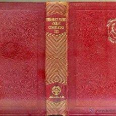 Libros de segunda mano: W. FERNÁNDEZ FLÓREZ : OBRAS COMPLETAS III (AGUILAR JOYA, 1955) 4ª EDICIÓN. Lote 39310636