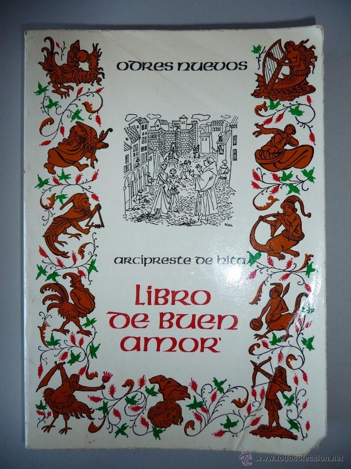 ARCIPRESTE DE HITA *LIBRO DEL BUEN AMOR* EDICIÓN DE 1979 *ODRES NUEVOS*. (Libros de Segunda Mano (posteriores a 1936) - Literatura - Narrativa - Clásicos)