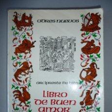 Libros de segunda mano: ARCIPRESTE DE HITA *LIBRO DEL BUEN AMOR* EDICIÓN DE 1979 *ODRES NUEVOS*.. Lote 39350520