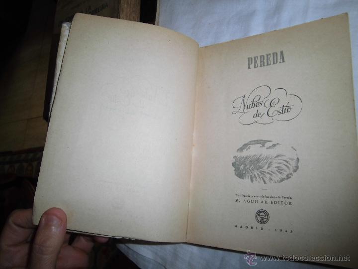 Libros de segunda mano: NUBES DE ESTIO JOSE MARIA PEREDA EDITOR AGUILAR MADRID 1943 OBRAS COMPLETAS TOMO XV - Foto 2 - 39372407