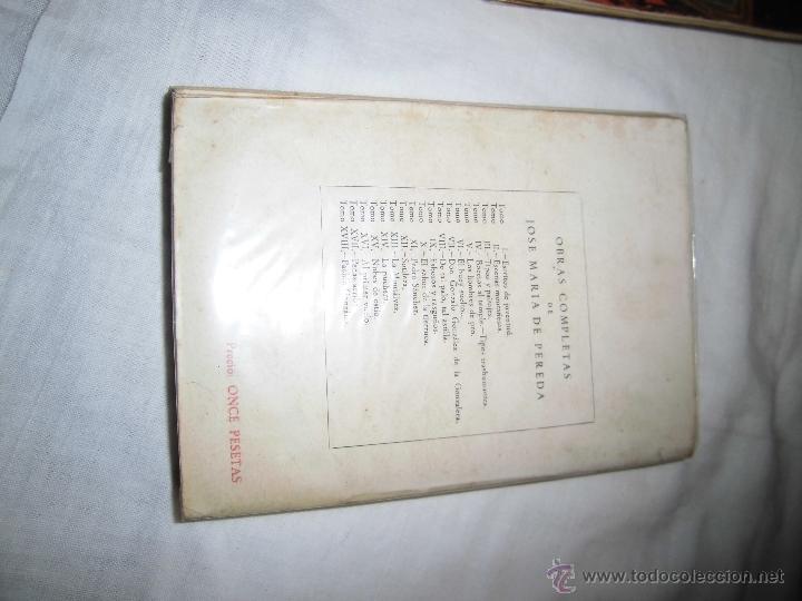 Libros de segunda mano: NUBES DE ESTIO JOSE MARIA PEREDA EDITOR AGUILAR MADRID 1943 OBRAS COMPLETAS TOMO XV - Foto 5 - 39372407