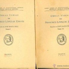 Libros de segunda mano: FRANCISCO LOPEZ DE ZARATE. OBRAS VARIAS. EDICIÓN DE JOSÉ SIMÓN DÍAZ. 2 VOLS. MDRID, 1947. Lote 39600520