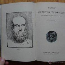 Libros de segunda mano: PROMETEO ENCADENADO, ESQUILO, TRADUCCION JOSE SOLA. Lote 39646331
