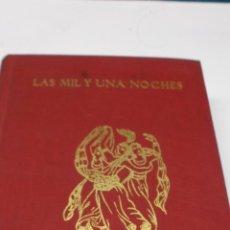 Libros de segunda mano: LAS MIL Y UNA NOCHES. MADRID, EDI. J. PEREZ DEL HOYO, 1963, 14X19, 574 PAGS. ENCUADERNADO EN TELA . Lote 39699611
