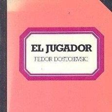 Libros de segunda mano: EL JUGADOR. FEDOR DOSTOIEVSKI. Lote 39707177