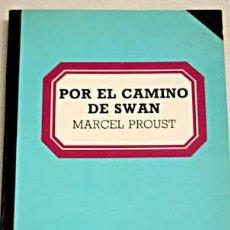 Libros de segunda mano: POR EL CAMINO DE SWAN. MARCEL PROUST.. Lote 39707237