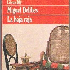 Libros de segunda mano: LA HORA ROJA. MIGUEL DELIBES.. Lote 39720986