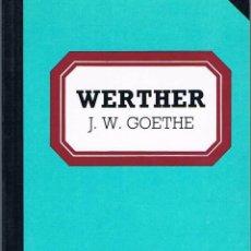 Libros de segunda mano: WERTHER. J. W. GOETHE. Lote 39725180