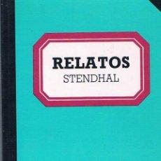 Libros de segunda mano: RELATOS. STENDHAL.. Lote 39725245