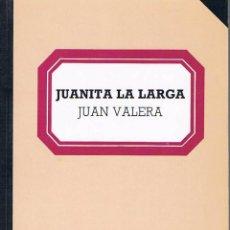 Libros de segunda mano: JUANITA LA LARGA. JUAN VALERA.. Lote 39725330