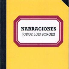 Libros de segunda mano: NARRACIONES. JORGE LUIS BORGES.. Lote 39725402