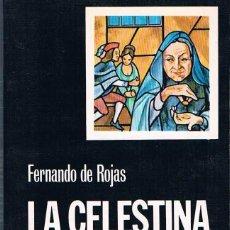 Libros de segunda mano: LA CELESTINA. FERNANDO DE ROJAS.. Lote 39740914