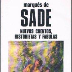 Libros de segunda mano: NUEVOS CUENTOS, HISTORIETAS Y FÁBULAS. MARQUÉS DE SADE.. Lote 39740957