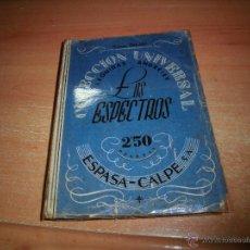 Libros de segunda mano: LOS ESPECTROS LEONIDAS ANDREIEV .-COLECCION UNIVERSAL Nº 104-105.-ESPASA CALPE 1953 . Lote 39765725